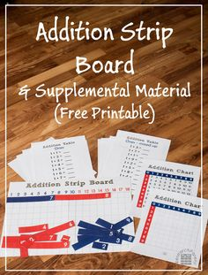 Free, printable Montessori Addition Strip Board, Addition Tables, and Addition Chart for helping preschoolers and kindergartners learn to add in a hands-on way.