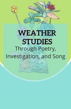 Introduce weather studies through poetry, investigation, and song. Nellie Edge Kindergarten Seminars offers many chances to explore! Find more examples Weather Vocabulary, Science Vocabulary, Vocabulary Building, Vocabulary Ideas, Weather Science, Fall Weather, Kindergarten Poetry, Kindergarten Science