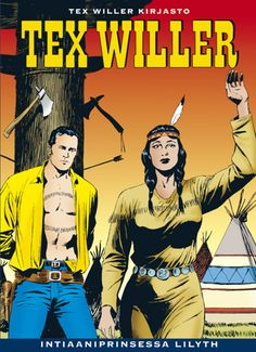 Tex Willer Kirjasto: Intiaaniprinsessa Lilyth