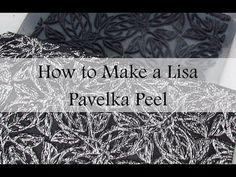 How to Make a Lisa Pavelka Peel - YouTube