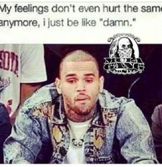 Lol that face. But it's tru Chris Brown Funny, Chris Brown Quotes, Chris Brown X, Breezy Chris Brown, Quotes Deep Feelings, Mood Quotes, In My Feelings, Chris Brown Videos, Chris Brown Pictures