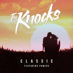 The-Knocks-Classic-ft-Powers-single-art1.jpg 1700 × 1700 bildepunkter