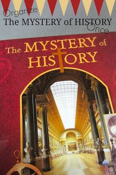 How to Organize The Mystery of History Once so you don't have to do figure it out all over again!