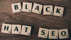 Blackhat SEO Tactics to Avoid - Return On Now