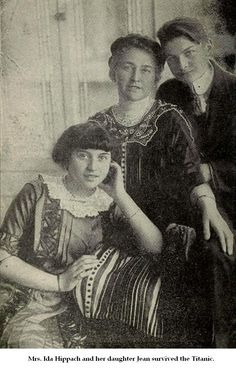 Mrs. Ida Hippach and her daughter Jean - survivors of the TITANIC