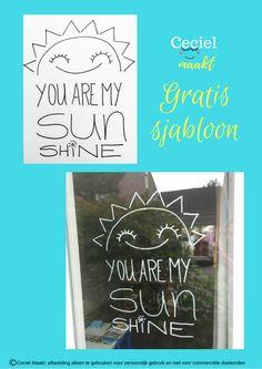 You are my sunshine #quote, #sjabloon #freebie #zomer #gratis #krijtstifttekening #raamtekening te gebruiken voor persoonlijk gebruik niet voor commercieel gebruik. #cecielmaakt