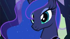 """Or maybe you're more like Princess Luna. 