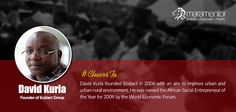 David Kuria's vision is to save and improve the living conditions in the urban and rural areas of his country. #CheersTo him for being a successful and a socially responsible entrepreneur.