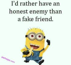 Minion Quote – Fake Friends