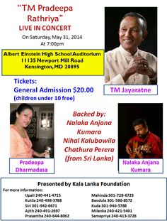 "Kala Lanka Foundation Organizes ""TM Pradeepa Rathriya"" featuring T.M Jayarathne and Pradeepa Dharmadasa live in concert on Saturday , May 31 , 2014 at 7 P.M. Venue: Albert Einstein Auditorium , 11135 New Port Mill Road , Kensington , MD , 20895 Community Events, Auditorium, Albert Einstein, Foundation, Live, Concert, Concerts, Festivals, Foundation Series"