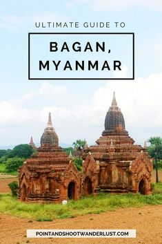 Everything you need to know about traveling to Bagan Myanmar also called as the Land of Pagodas. Learn how to get to Bagan how to get around Entrance fees where to eat in Bagan where to stay and when to go. Plus sample Bagan itinerary! Bagan, Myanmar Travel, Asia Travel, Group Travel, Family Travel, Travel Guides, Travel Tips, Travel Advice, Budget Travel