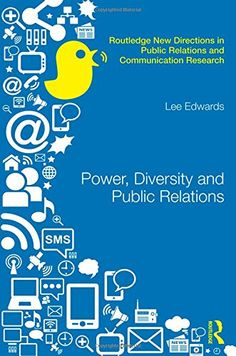 Power, Diversity and Public Relations by Lee Edwards http://www.amazon.ca/dp/0415811953/ref=cm_sw_r_pi_dp_xPKRub0MB28TA