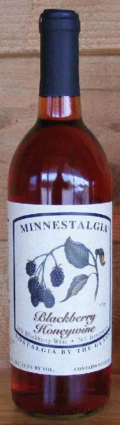 Minnestalgia Winery - McGregor, MN; producing a variety of meads and melomels