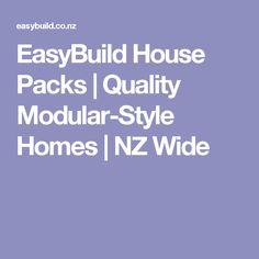 EasyBuild House Packs   Quality Modular-Style Homes   NZ Wide