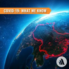 What we know about the COVID-19 infection right now.