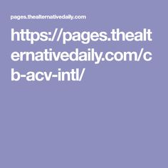 https://pages.thealternativedaily.com/cb-acv-intl/