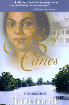 """Favorite book: Isle of Canes, by Elizabeth Shown Mills.  Mills is a highly respected genealogist who wrote the """"Bible"""" on source documentation for genealogy.  Very thoroughly researched, historically accurate, and portrays the lives and times of four generations of a multiracial Louisiana family, drawing the reader into the joys and struggles of the times in which they lived.  My favorite way to learn history is through historical fiction that is this well-written and accurate to detail."""