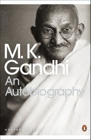 An Autobiography: The Story of My Experiments With Truth by Gandhi