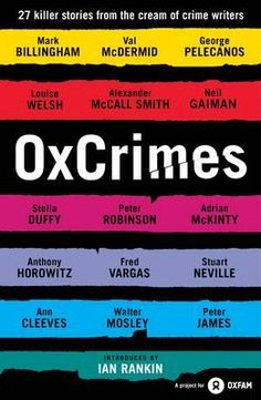 A thrilling collection of crime writing introduced by Britain's greatest crime writer, Ian Rankin, and featuring a compelling cast of suspects. Val Mcdermid, Ian Rankin, Peter Robinson, Simon Lewis, Business And Economics, Murder Mysteries, Criminal Minds, Book Publishing, Nonfiction