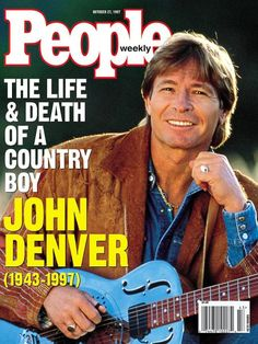 People magazine cover - The Life and Death of a Country Boy, John Denver John Denver, People Magazine, Country Boys, Country Music, City Of Monterey, Monterey Bay, Star Wars, Life And Death, Vintage Magazines