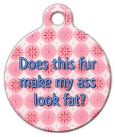 Dog Tag Art Custom Pet ID Tag for Dogs - Fat Ass - Large - 1.25 inch -- Awesome dog product. Click the image : Dog tags for pets