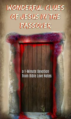 """Be encouraged by these wonderful """"clues"""" of Christ in the Passover. Devotions For Kids, Bible Lessons For Kids, Bible Study Tips, Bible Study Journal, Easter Scriptures, Bible Scriptures, Book Of Hebrews, New Testament Books, Words To Live By Quotes"""
