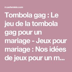 Tombola gag : Le jeu de la tombola gag pour un mariage - Jeux pour mariage: Nos idées de jeux pour un mariage - aufeminin