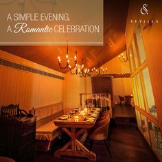 Even a simple evening turns into a #romantic celebration at Sevilla.  The wonderful moments spent with your loved ones are the memories that you shall cherish all your life. We hope you make lifelong #memories with us.