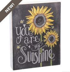 """My Sunshine"" Chalk Sign"