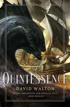 Kekai Kotaki - Quintessence by David Walton; Tor, March 2013. Best Of Science Fiction and Fantasy Art: The Chesley Award Finalists!