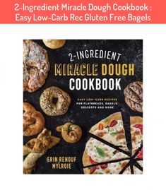 2-Ingredient Miracle Dough Cookbook : Easy Low-Carb Rec Gluten Free Bagels #2-Ingredient #Miracle #Dough #Cookbook #Easy #Low-Carb #Rec #Gluten #Free #Bagels Burger Recipes, Low Carb Recipes, Yogurt Recipes, Low Calorie Bread, Cream Cheese Breakfast, Gluten Free Bagels, How To Make Dough, Chicken And Butternut Squash, Everything Bagel