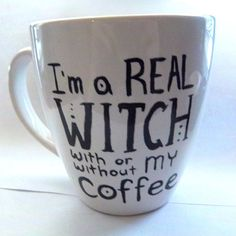 I'm a real witch..with or without my coffee! $20 pagan coffee mug with pentacle and quote FREE SHIPPING by thepurplehawk