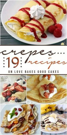 Use gf crepes. 19 amazingly delicious Crepes Recipes from @ Love Bakes Good Cakes Breakfast Recipes, Dessert Recipes, Pancake Recipes, Breakfast Ideas, Mexican Breakfast, Breakfast Sandwiches, Breakfast Pizza, Morning Breakfast, Breakfast Bowls