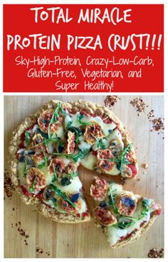 How to make total miracle high-protein, low-carb, gluten-free healthy protein pizza recipe | Tasting Everything http://tastingeverything.com