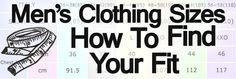 Confused By Men's Clothing Sizes? – How To Find Your Fit