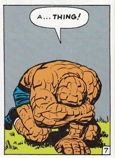 """A... Thing!"" Art by Jack Kirby.  #TheThing #FantasticFour #JackKirby"