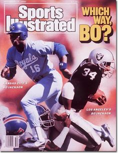 1987 Sports Illustrated Bo Jackson K.Royals, Oakland Raiders Which Way Bo Bo Jackson, Sports Magazine Covers, Oakland Raiders Football, Nfl Football, Denver Broncos, Football Players, College Football, Si Cover, American Football