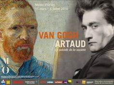 """Van Gogh / Artaud. The Man Suicided by Society"" From March 11th to July 6th 2014 at the Orsay Museum"