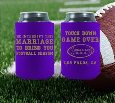 We interrupt this marriage to bring you Football season! Perfect koozies for your Super Bowl wedding day! Let us help you get started at https://www.kooziez.com/get-your-free-proof-new/