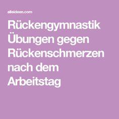 Rückengymnastik Übungen gegen Rückenschmerzen nach dem Arbeitstag