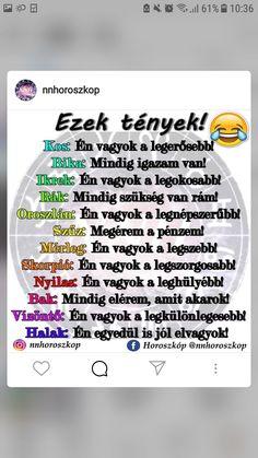Bad Memes, Horoscopes, Just Love, Zodiac Signs, Astrology, Haha, Jokes, Humor, Funny