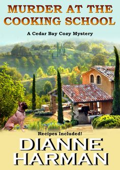 What could go wrong at a cooking school in Tuscany? Well, murder for one thing!