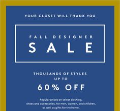 These steals just keep getting sweeter. The Fall Designer Sale is now 60% off!