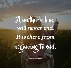 A mother's love will never end. It is there from beginning to end. #Loveofmotherquotes #Motherslovequotes #Motherhoodquotes #Motheranddaughterquotes #Motherandsonquotes #Unconditionallovequoes #Relationshipquotes #Caringmotherquotes #Bestmomquotes #Bestfriendmomquotes #bestmomintheworldquotes #Deepquotes #Relatablequotes #Quotesandsayings #Quotes #therandomvibez Best Mom Quotes, Mothers Love Quotes, Mother Quotes, Mothers Day Captions, We Always Love You, Perfect Captions, Caption For Yourself, King Jesus, Best Mother