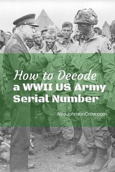 World War II US Army serial numbers weren\'t random. This guide will show you what each part means.