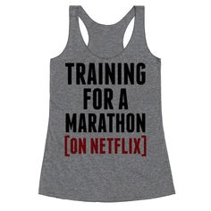 Training for a Marathon (On Netflix) - If you're training for a marathon you get bragging rights, even if it's a Netflix marathon! Get some laughs and stay lazy with this funny design for netflix marathoners!