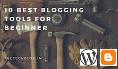 10 Best Blogging Tools for Beginners Seo, Cool Things To Buy, Blogging, Wordpress, Internet, Tools, Cool Stuff To Buy, Instruments, Utensils