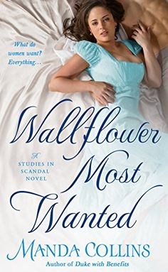 Wallflower Most Wanted: A Studies in Scandal Novel by [Collins, Manda]