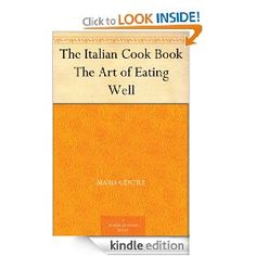 The Italian Cook Book The Art of Eating Well [Kindle Edition].  List Price: #EANF#  Savings: #EANF#