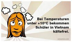 """In Österreich oder Deutschland gibt es weder zu """"kältefrei"""" noch zu """"hitzefrei"""" verbindliche Regelungen. Schulämter können zwar """"witterungsbedingt"""" schulfrei geben, es existieren aber keine festen Vorschriften oder Temperaturgrenzen."""
